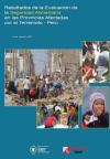 Resultados de la Evaluación de la Seguridad Alimentaria en las provincias afectadas por el Terremoto—Perú