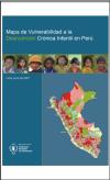 Mapa de la Vulnerabilidad a la Desnutrición Crónica en Perú