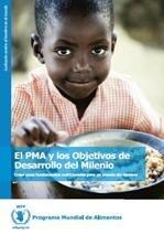El PMA y los Objetivos de Desarrollo del Milenio