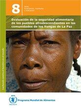 El PMA, los Afrobolivianos y los Yungas de la Paz
