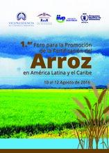 Documentos del Primer Evento para la Promoción de la Fortificación del Arroz en América Latina y el Caribe