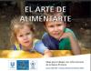 El Arte de Alimentarte: Ideas para trabajar con niños lectores de la Básica Primaria