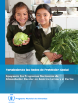 Fortalecer las redes de protección social: el PMA y la alimentación escolar en América Latina y el Caribe