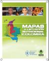 Mapas de la Situación Nutricional en Colombia