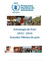 Ecuador: Estrategia de País del PMA 2012-2016