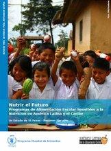 Nutrir el Futuro: Programas de Alimentación Escolar Sensibles a la Nutrición en América Latina y el Caribe