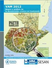 VAM 2012 - Mapeo y análisis de la desnutrición crónica en Guatemala