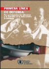 La Primera Línea de Defensa
