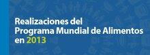 Realizaciones del Programa Mundial de Alimentos en 2013