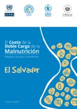 El costo de la doble carga de la malnutrición. Impacto social y económico en El Salvador