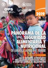 Panorama de la seguridad alimentaria y nutricional en América Latina y el Caribe, 2019