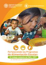 Fortaleciendo los programas de alimentación escolar. El trabajo conjunto de FAO y WFP en América Latina y el Caribe